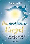 Cover-Bild zu Gill, Anjana: Du und deine Engel