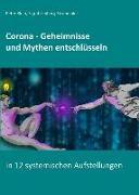 Cover-Bild zu Corona - Geheimnisse und Mythen entschlüsseln von Klein, Peter