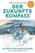Cover-Bild zu Der Zukunftskompass von Scala-Hausmann, Cornelia