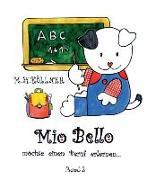 Cover-Bild zu Mio Bello... möchte einen Beruf erlernen von Köllner, M. H.