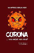 Cover-Bild zu CORONA ... wos wüst von mia? (eBook) von Brunner, Manfred