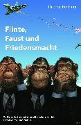 Cover-Bild zu Flinte, Faust und Friedensmacht (eBook) von Roithner, Thomas
