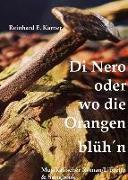 Cover-Bild zu Di Nero oder wo die Orangen blüh'n von Karner, Reinhard E.
