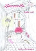 Cover-Bild zu Limoncello basta così von Limoneta, Mia M.