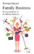 Cover-Bild zu Family Business - Empowerment für Familienheldinnen von Smart, Emma