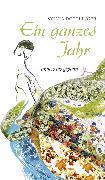 Cover-Bild zu Ein ganzes Jahr (eBook) von Döttlinger, Sylvia