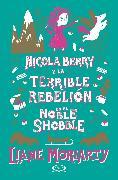 Cover-Bild zu Nicola Berry y la terrible rebelión en el Noble Shobble (eBook) von Moriarty, Liane