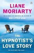 Cover-Bild zu The Hypnotist's Love Story (eBook) von Moriarty, Liane