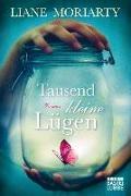 Cover-Bild zu Tausend kleine Lügen von Moriarty, Liane