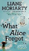 Cover-Bild zu What Alice Forgot von Moriarty, Liane