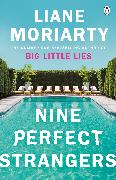 Cover-Bild zu Nine Perfect Strangers von Moriarty, Liane