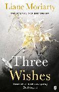 Cover-Bild zu Three Wishes (eBook) von Moriarty, Liane