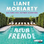 Cover-Bild zu Neun Fremde (Audio Download) von Moriarty, Liane