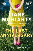 Cover-Bild zu The Last Anniversary von Moriarty, Liane