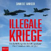 Cover-Bild zu Illegale Kriege (Audio Download) von Ganser, Daniele