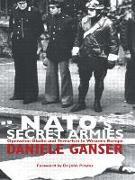 Cover-Bild zu NATO's Secret Armies von Ganser, Daniele