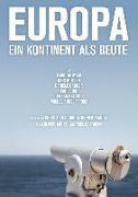 Cover-Bild zu Europa - Ein Kontinent als Beute (Orig. mit UT) von Christoph Schuch (Reg.)