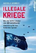 Cover-Bild zu Illegale Kriege von Ganser, Daniele