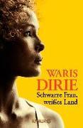 Cover-Bild zu Schwarze Frau, weißes Land von Dirie, Waris