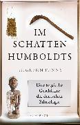 Cover-Bild zu Im Schatten Humboldts von Penny, H. Glenn