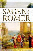 Cover-Bild zu Sagen der Römer von Ackermann, Erich (Hrsg.)