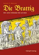 Cover-Bild zu Die Brattig von Wernicke, Norbert D.