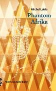 Cover-Bild zu Phantom Afrika von Leiris, Michel