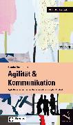 Cover-Bild zu Agilität & Kommunikation (eBook) von Demarmels, Sascha