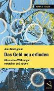 Cover-Bild zu Das Geld neu erfinden von Martignoni, Jens