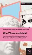 Cover-Bild zu Wie Wissen entsteht von Holzer, Jacqueline