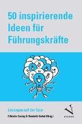 Cover-Bild zu 50 inspirierende Ideen für Führungskräfte (Kartenset) von Czerny, Elfriede