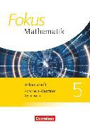 Cover-Bild zu Fokus Mathematik, Nordrhein-Westfalen - Ausgabe 2013, 5. Schuljahr, Arbeitsheft mit Lösungen