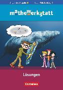 Cover-Bild zu Mathewerkstatt, Mittlerer Schulabschluss - Allgemeine Ausgabe, 5. Schuljahr, Lösungsheft zum Schülerbuch von Barzel, Bärbel