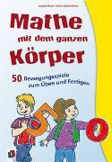 Cover-Bild zu Mathe mit dem ganzen Körper von Maak, Angela