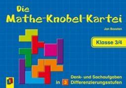 Cover-Bild zu Die Mathe-Knobel-Kartei - Klasse 3/4 von Boesten, Jan