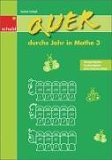 Cover-Bild zu Quer durchs Jahr in Mathe 3. Schuljaht von Zwingli, Samuel