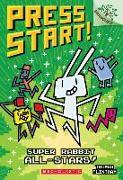 Cover-Bild zu Super Rabbit All-Stars!: A Branches Book (Press Start! #8), Volume 8 von Flintham, Thomas