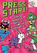 Cover-Bild zu Super Rabbit Boy's Team-Up Trouble!: A Branches Book (Press Start! #10), Volume 10 von Flintham, Thomas