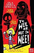 Cover-Bild zu To Wee or Not to Wee von Butchart, Pamela