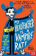 Cover-Bild zu My Headteacher is a Vampire Rat von Butchart, Pamela