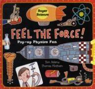 Cover-Bild zu Feel the Force von Adams, Tom