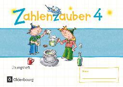 Cover-Bild zu Zahlenzauber, Mathematik für Grundschulen, Materialien zu den Ausgaben 2016 und Bayern 2014, 4. Schuljahr, Übungsheft, Mit Lösungen von Betz, Bettina