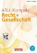Cover-Bild zu ABU-Kompakt. Recht und Gesellschaft. Grundlagenbuch von Auer, Werner