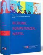Cover-Bild zu Bildung. Kompetenzen. Werte. von Faix, Werner G.