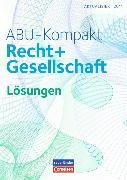 Cover-Bild zu ABU-Kompakt. Recht und Gesellschaft. Lösungen von Auer, Werner