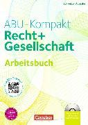 Cover-Bild zu ABU-Kompakt. Recht und Gesellschaft. Arbeitsbuch von Auer, Werner