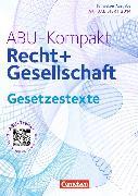 Cover-Bild zu ABU-Kompakt. Recht und Gesellschaft. Gesetzestexte von Auer, Werner