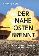 Cover-Bild zu Der Nahe Osten brennt (eBook) von Ruf, Werner