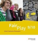 Cover-Bild zu Fair Play / Fair Play - Lehrwerk Ethik/Praktische Philosophie für differenzierende Schulformen