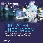 Cover-Bild zu Digitales Unbehagen (Audio Download) von Spitzer, Manfred